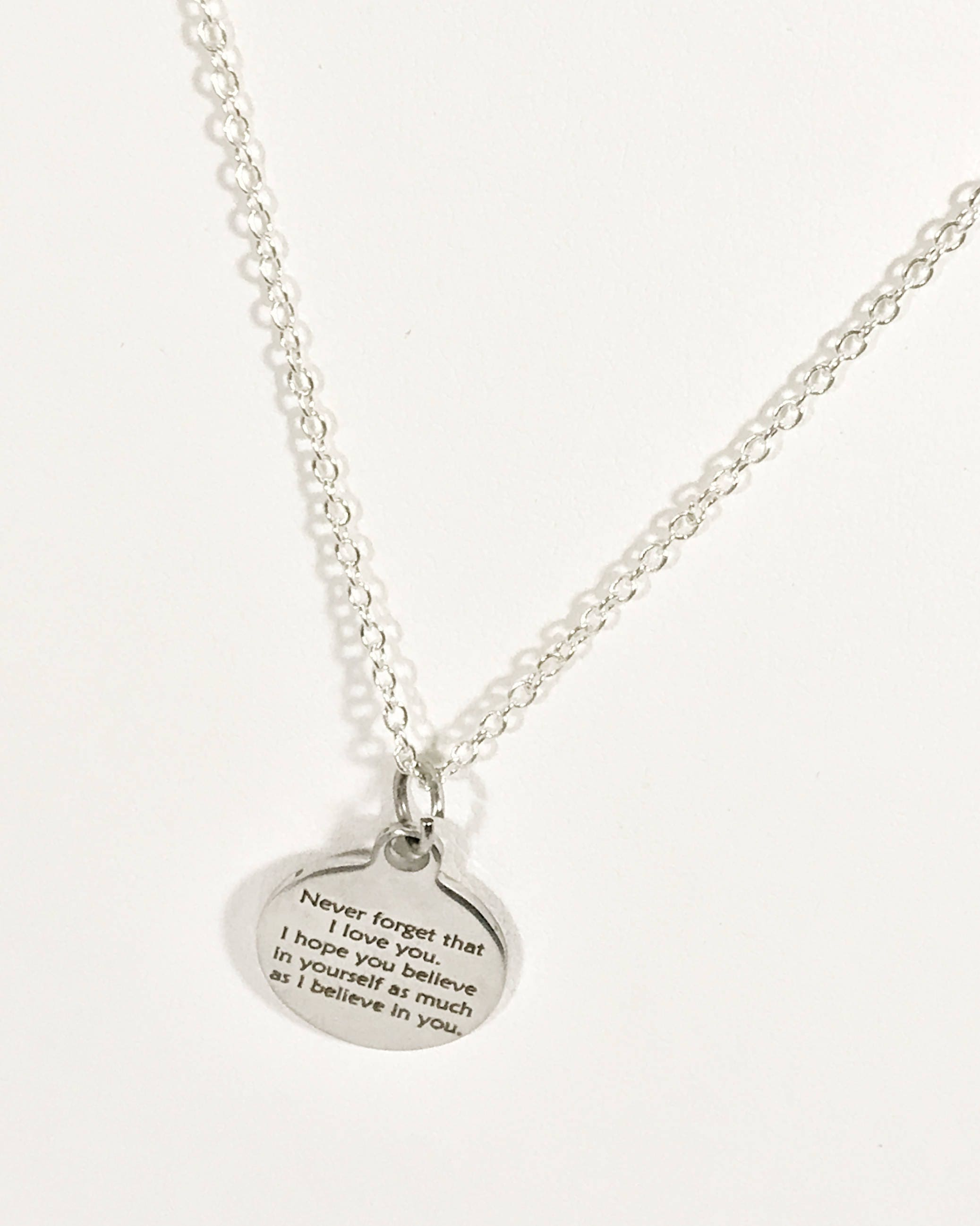 Believe in yourself necklace never forget that i love you necklace jkce designs solutioingenieria Image collections