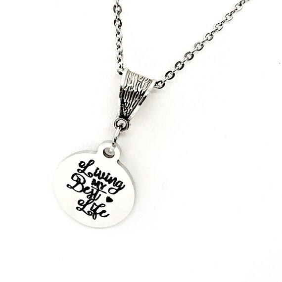 Living My Best Life Necklace, Motivating Gift, Goals Gift, Dreams Gift, Motivating Quote Necklace, Dream Big, Small Steps Each Day