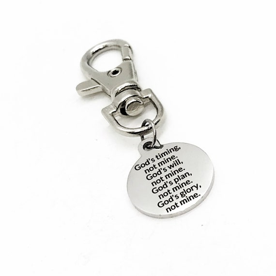 Bag Charm, God's Timing, God's Will, God's Plan, God's Glory, Not Mine, Bag Clip, Christian Back Pack Charm, Purse Charm, Keychain Charm