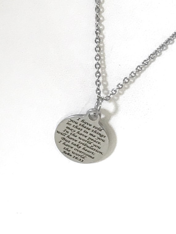 Scripture Jewelry, Scripture Necklace, Bible Verse Jewelry, John 16 33 Jewelry, Scripture Gifts, I Have Told You These Things