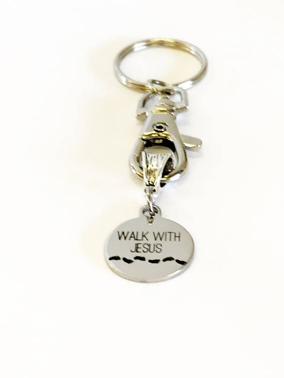 Walk With Jesus Keychain, Baptism Gift, Confirmation Gift, Sunday School Gifts, New Car Gift, Graduation Gift, Religious Christian Keychain