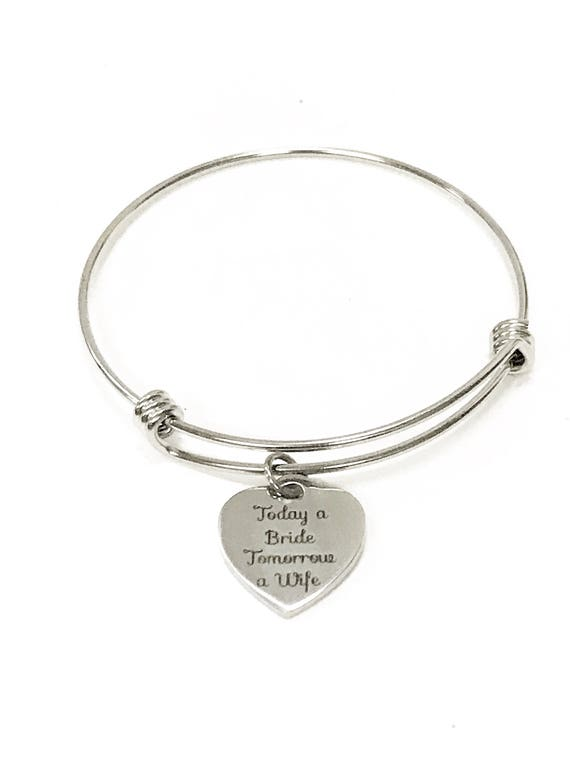 Today A Bride Tomorrow A Wife Expanding Bangle Charm Bracelet, Stacking Bangle, Stackable Bracelet, Engagement Wedding Gift For Daughter