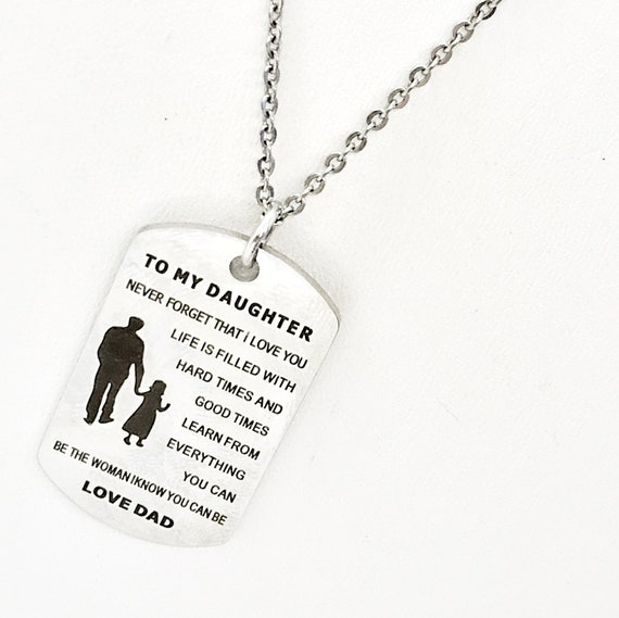 Daughter Necklace, Daughter Gift From Dad, Gift For Daughter, Daughter Jewelry, Never Forget That I Love You, Be The Woman You Can Be
