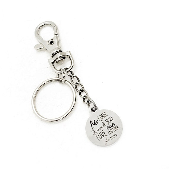 Scripture Gift, As I Have Loved You, Love One Another Keychain, John 13 34, Agape Love, Christian Love Gift, Christian Keychain, Faith Gift