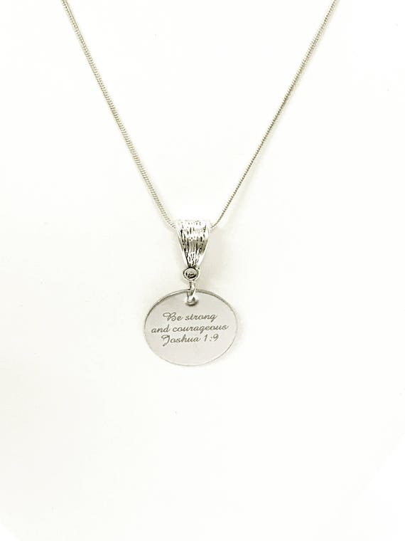 Be Strong And Courageous Joshua 1:9 Pendant on Silver Chain, Bible Verse Jewelry Gift, Gift For Her, Girlfriend Gift, Graduation