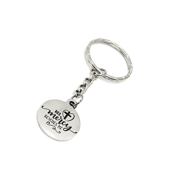 Scripture Gift, His Mercy Rescues Me Keychain, Faith Keychain, Charm Keychain, Christian Keychain, Christian Gift, God Rescues Me