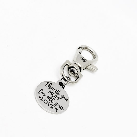 Bag Charm, Thank You Mom For All Your Love Charm, Mom Gift, Mothers Day Gift, Purse Charm, Gift For Mom, Keychain Charm, Clip On Charm