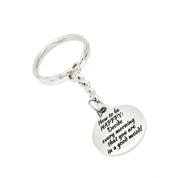 Motivating Quote, Happy Keychain, How To Be Happy, Decide To Be In A good Mood, Charm Keychain, Motivating Gift, Encouraging Quote Gift