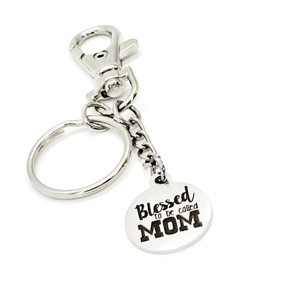 Mom Keychain, Blessed To Be Called Mom Keychain, Clip On Keychain, Gift For Mom, New Mom Gift, Purse Charm Keychain, Bag Charm