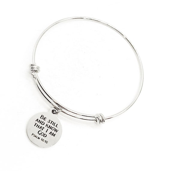 Scripture Gift, Be Still And Know That I Am God Bracelet, Psalm 46 10 Charm, Charm Bangle, Scripture Quote, Daughter Gift, Faith Gift