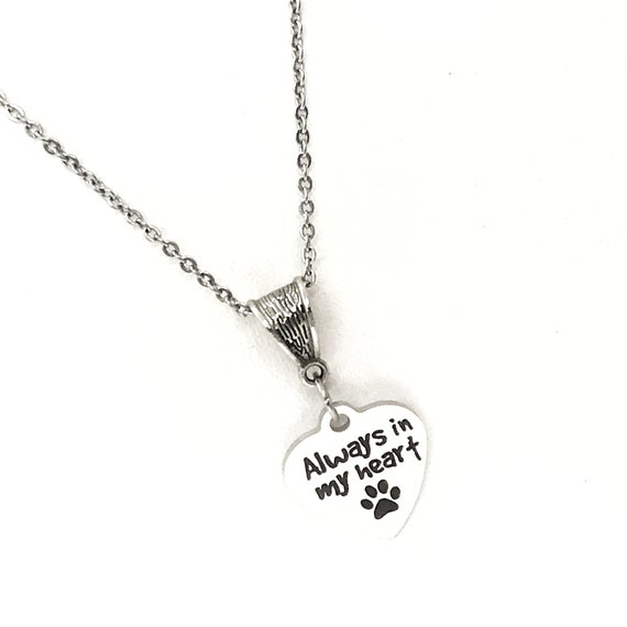 Pet Memorial Gift, Always In My Heart Necklace, Pet Loss Gift, Dog Memorial, Cat Memorial, Cat Loss, Dog Loss, Pet Death Gift