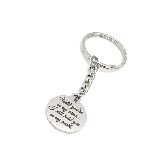 Long Distance Love Gift, Until You're In My Arms I Will Hold You In My Heart Keychain, Missing You Gift, Military Spouse Gift, Keychain Gift