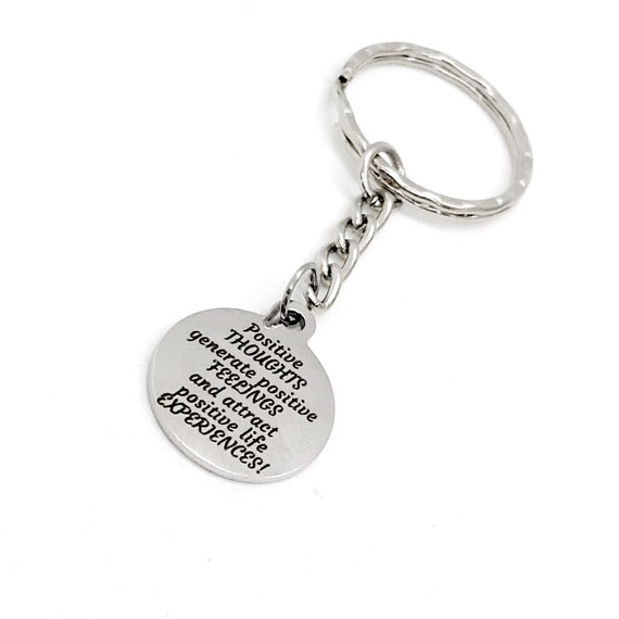 Motivating Quote, Positive Thoughts, Positive Feelings, Positive Life Experiences Charm Keychain, Motivating Gift, Motivating Quote