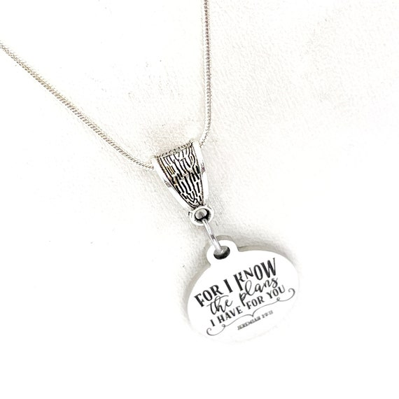 Faith Gift, For I Know The Plans I Have For You Necklace, Jeremiah 29 11, Christian Gift, Gods Plans, Christian Jewelry, Scripture Jewelry