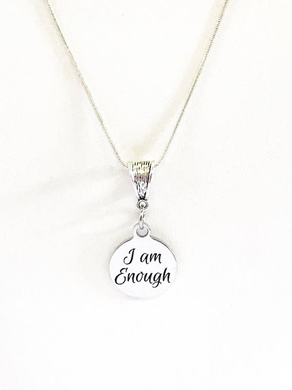 I Am Enough Necklace Gift For Her, Encouragement Gift, Motivation Gift, Daughter Jewelry Gift, Strong Woman Jewelry, Mindfulness Love Gift