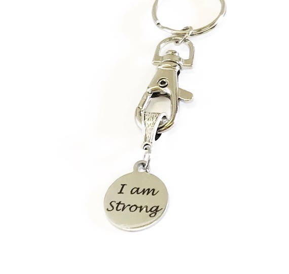 I Am Strong Keychain, Girlfriend Keyring Gift, Exercise Motivation Gift, Inspiring Keychain, Strength Keychain, Inspirational Gift Keychain