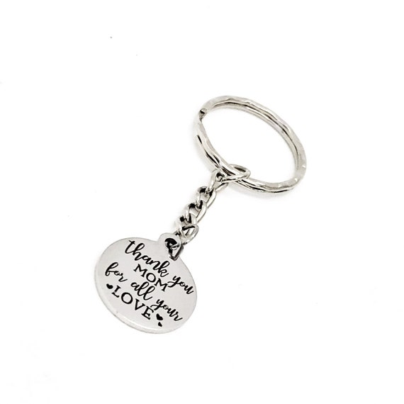 Mom Gift, Thank You Mom For All Your Love Keychain, Mothers Day Gift, Mom Keyring, Mom Love Gift, Thank You Mom, Gift For Mom, Mother Gift