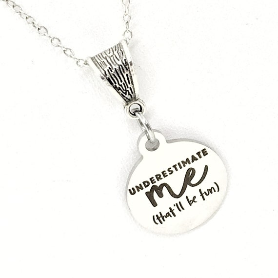Motivating Jewelry, Underestimate Me, That'll Be Fun Jewelry, Motivating Necklace, Necklace Gift For Her, Motivating Gift, Direct Sales