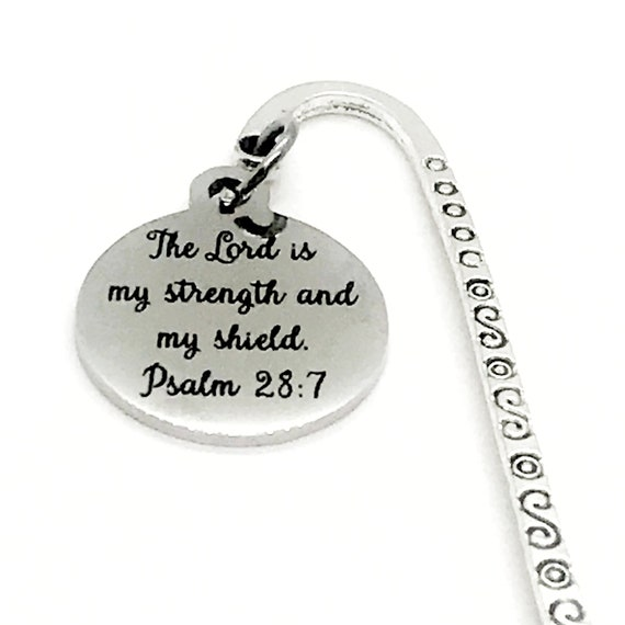 Bookmark Gift, Christian Bookmark, The Lord Is My Strength And My Shield, Psalm 28 7 Bookmark, Charm Bookmark, Planner Bookmark