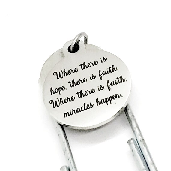 Faith Gift, Where There Is Hope, There Is Faith Bookmark, Where There Is Faith, Miracles Happen, Miracles Quote, Faith Quote