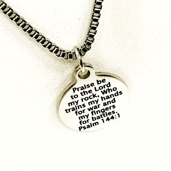 Christian Man Necklace, Christian Gift, Praise Be To The Lord, Psalm 144 1 Necklace, Son Gift, Military Man Gift, Christian Necklace