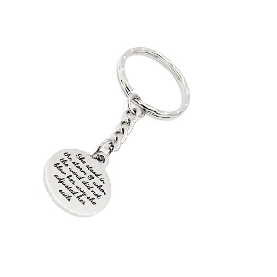 Strong Woman Gift, She Stood In The Storm Keychain, Adjusted Her Sails, Strong Woman Quote, Gift For Her, Daughter Gift, Wife Gift