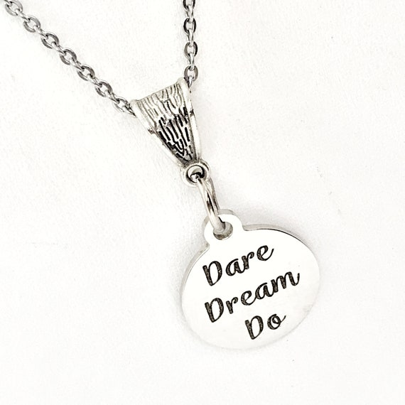 Dare Dream Do Necklace, Motivating Jewelry, Motivating Gift, Encouraging Gift, Dream Big, Make It Happen, Encouragement Gift For Her