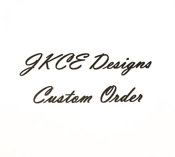 Custom Order For Kourtney