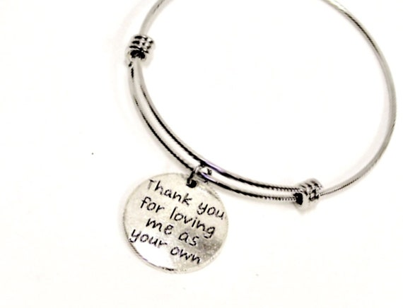Stepmom Gift, Thank You For Loving Me As Your Own Bracelet, Stepmom Jewelry, Gift for Stepmom, Mother In Law Gift, Stepmother Gift