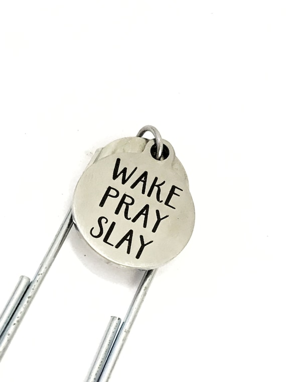 Motivating Gift, Motivating Bookmark, Wake Pray Slay, Planner Bookmark, Journal Bookmark, Planner Gift, Motivating Quote, Success Gift