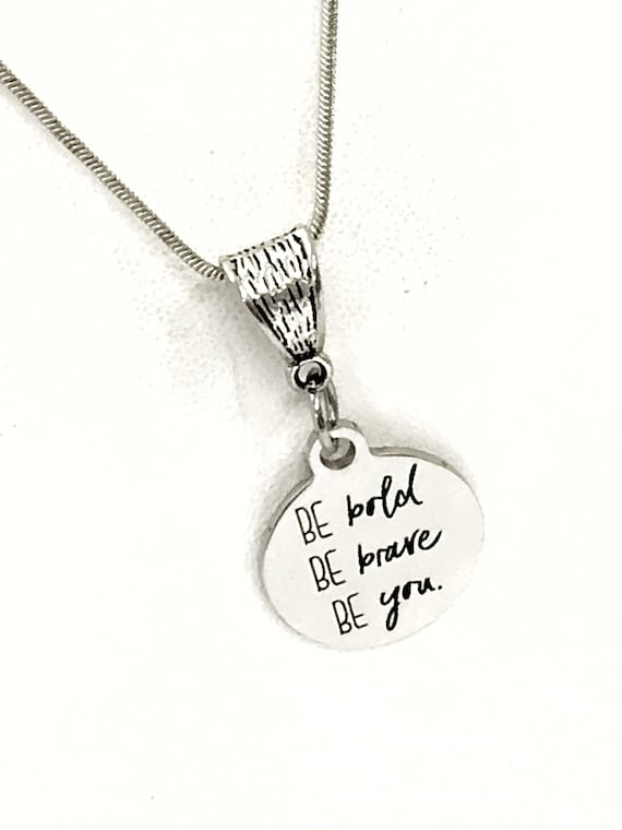 Be Bold Be Brave Be You Necklace, Motivating Gift, Daughter Gift, Daughter Jewelry, Girlfriend Gift, Wife Jewelry, Direct Sales Team Gift