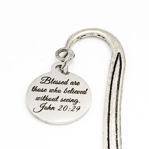 Bible Bookmark, Blessed Are Those Who Believed Without Seeing Bookmark, John 20 29 Bookmark, Scripture Charm Bookmark, Bible Verse Gift