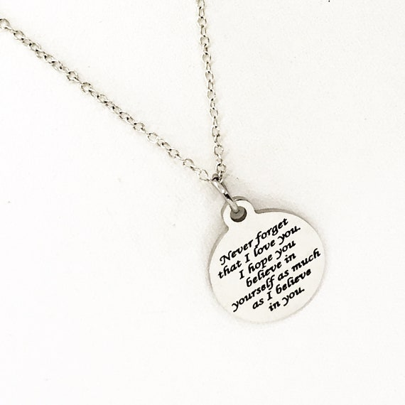Believe In Yourself Necklace, Never Forget That I Love You Necklace, I Believe In You Necklace, Encouraging Daughter Jewelry, Wife Jewelry