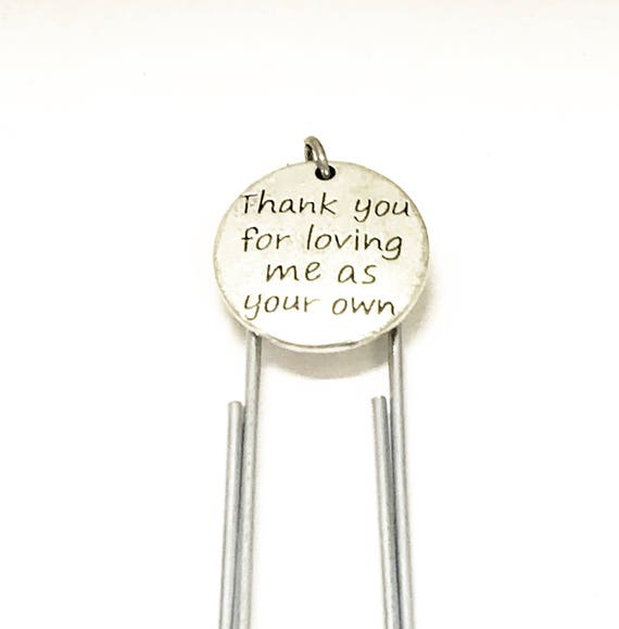Stepmom Gift, Stepmom Bookmark Gift, Thank You For Loving Me As Your Own Bookmark, Planner Paper Clip Bookmark, Stepmother Gift