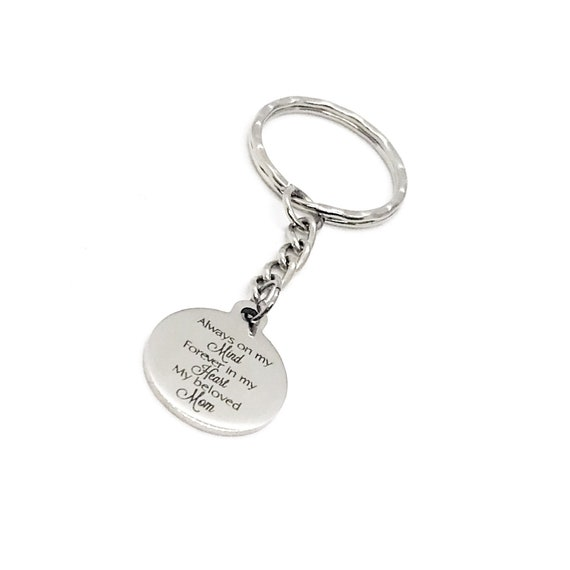Mom Memorial Gift, Always On My Mind, Forever In My Heart, My Beloved Mom, Remembering Mom Keychain, Loss Of Mom, Memorial Gift