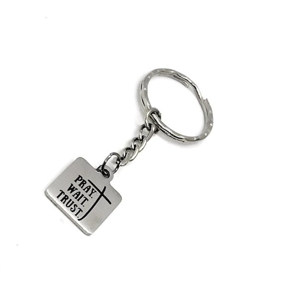 Faith Keychain, Pray Wait Trust Keychain, Faith Gift, Prayer Gift, Prayer Circle Group, Prayer Group Gift, Christian Gift