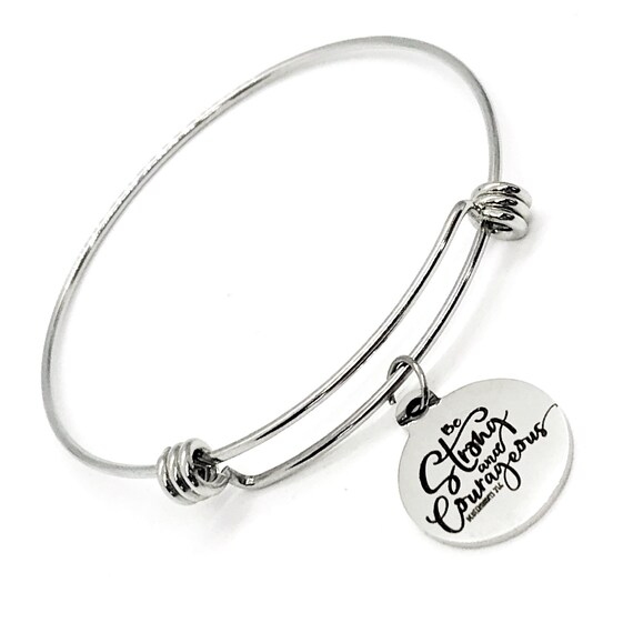 Faith Gift, Be Strong And Courageous Bracelet, Deuteronomy 31 6 Charm, Sympathy Gift, Stacking Bangle, Charm Bracelet, Faith Jewelry