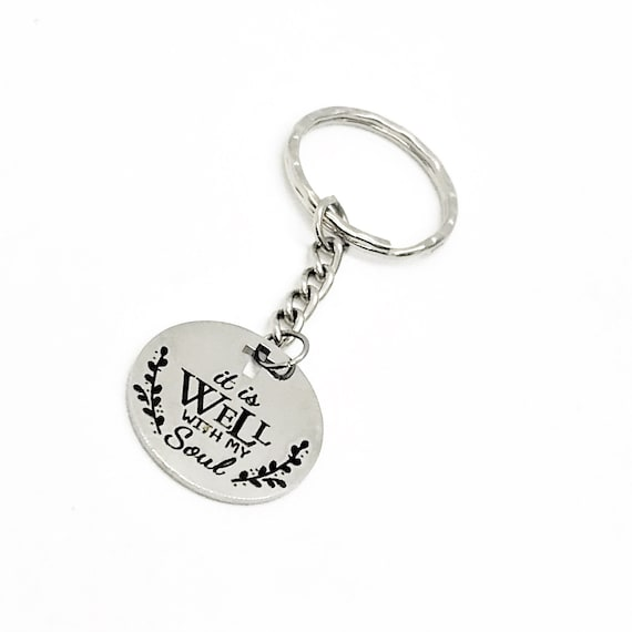 Faith Keychain, It Is Well With My Soul Keychain, Scripture Quote, Christian Keychain, Charm Keychain Gift, Christian Faith, Sympathy Gift