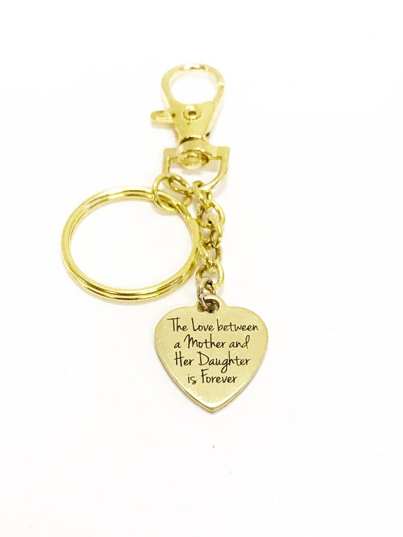Mother Daughter Gift, The Love Between A Mother And Her Daughter Is Forever Keychain, Mother Gift, Daughter Gift, Gift For Mom of Daughters