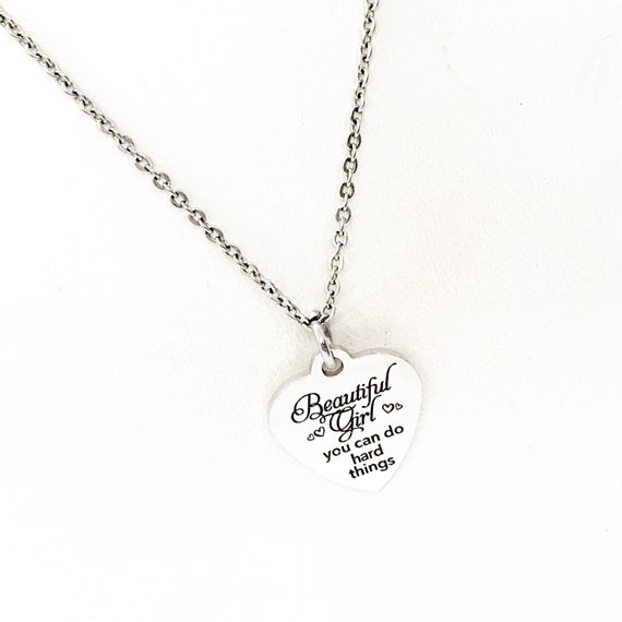 Daughter Gift, Beautiful Girl You Can Do Hard Things Necklace, Granddaughter Gift, Niece Gift, Gift For Her, Encouraging Her, Motivating Her