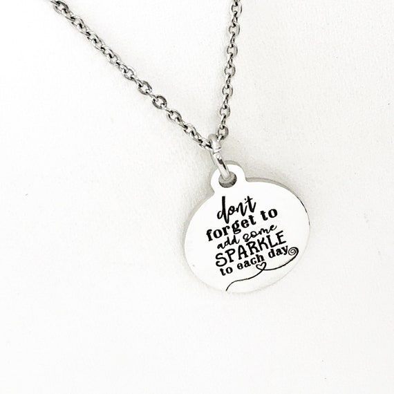 Positivity Gift, Don't Forget To Add Some Sparkle To Each Day Necklace, Positivity Jewelry, Sparkle Jewelry, Daughter Gift,  Happy Jewelry