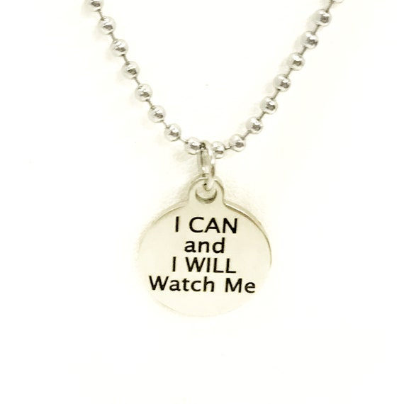 Son Gift, Encouraging Gift For Son, I Can And I Will Watch Me Necklace, Encouraging Necklace, Sports Gift, Motivation Gift, Encouraging Gift