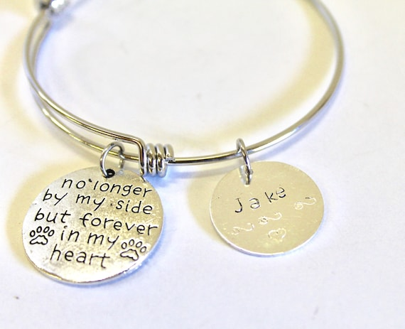 Hand Stamped Pet Remembrance Expanding Bangle Charm Bracelet, No Longer By My Side But Forever In My Heart Jewelry Gift, Gift for Her