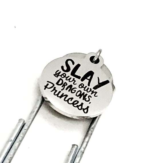 Motivation Gift, Slay Your Own Dragons Princess Bookmark, Paperclip Bookmark, Charm Bookmark, Motivational Gift, Planner Bookmark For Her