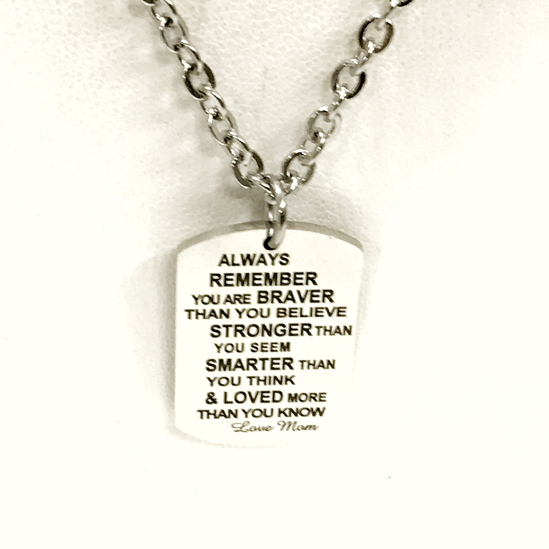 Gift From Mom, Braver Stronger Smarter Loved Necklace