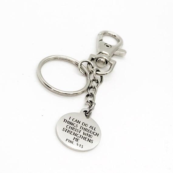 Faith Gift, I Can Do All Things Through Christ Keychain, Philippians 4 13, Faith Keychain, Christian Gift, Christian Quote, Prayer Keychain