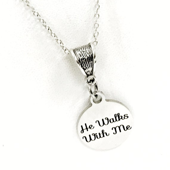 He Walks With Me Necklace, Christian Jewelry, Jesus Walks With Me, Christian Gift,  Sunday School Group Gift, Daughter Gift, Religious Gift