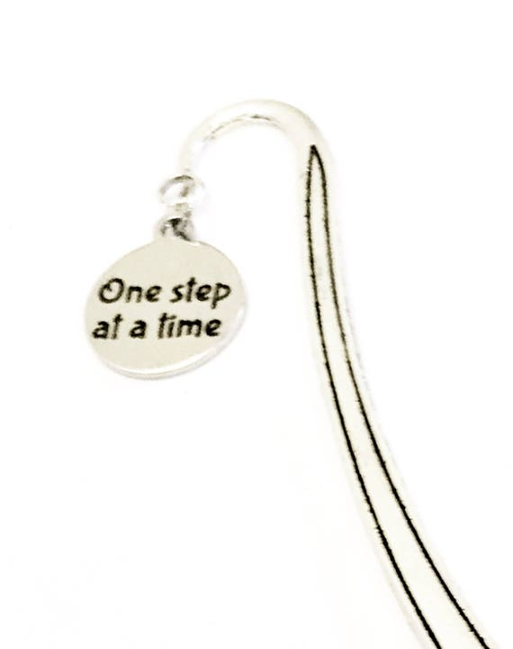 One Step At A Time Bookmark, Encouragment Bookmark, Reader Gifts, Gift For Readers, Planner Accessories, Planner Bookmark, Motivational Gift