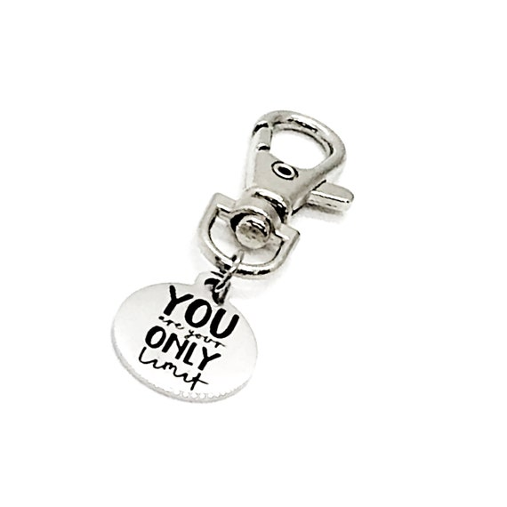 Bag Charm, You Are Your Only Limit Bag Clip, Encouraging Gift, Son Gift, Daughter Gift, Back Pack Charm, Purse Charm, Keychain Charm