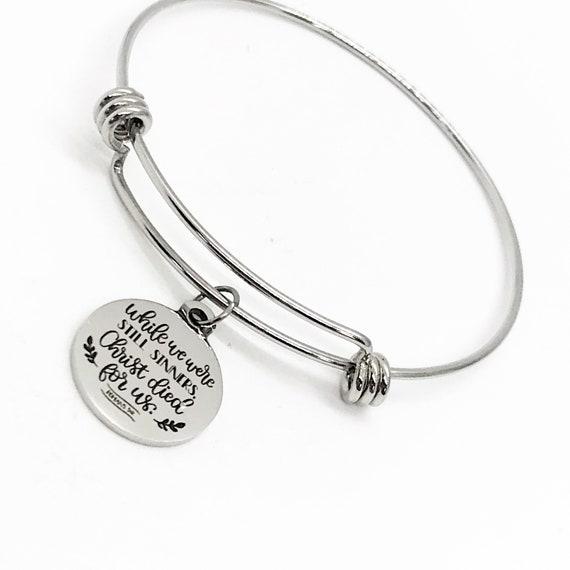 Faith Gift, While We Were Still Sinners Christ Died For Us Bracelet, Charm Bracelet, Faith Jewelry, Christian Gift, Romans 5 8 Charm